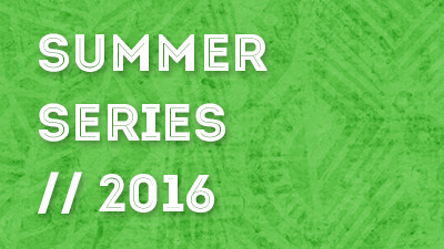 Summer Series 2016