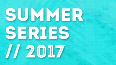 Summer Series 2017