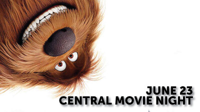 Central Movie Night - The Secret Life of Pets