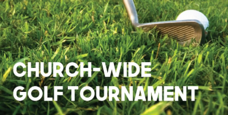 Church-Wide Golf Tournament