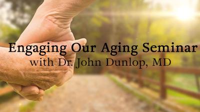 Engaging Our Aging Seminar