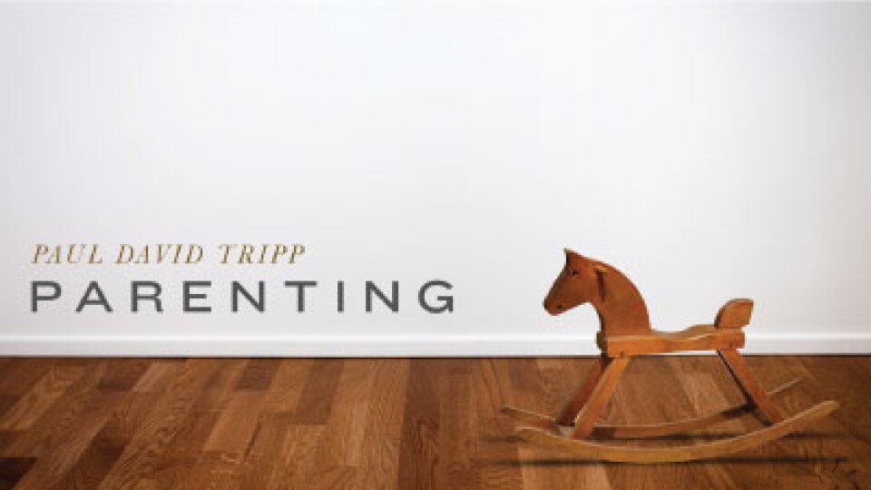 Parenting Seminar - Paul David Tripp