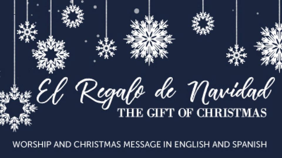 El Regalo de Navidad | The Gift of Christmas