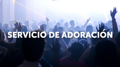 Servicio deAdoración en Español