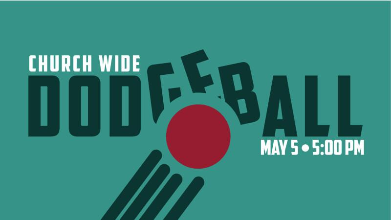 Church Wide Dodgeball Tournament