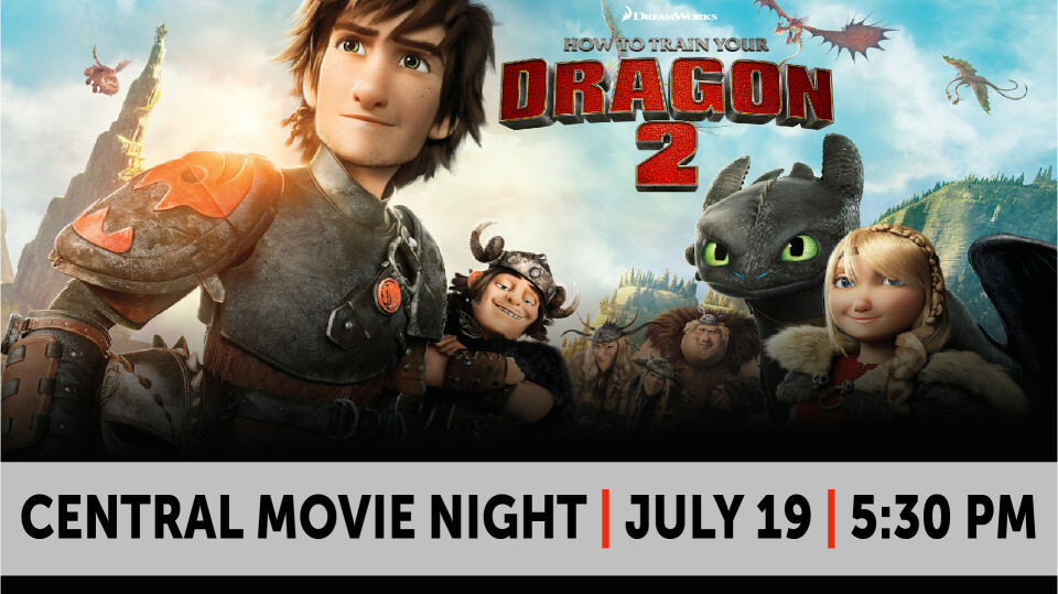 Central Movie Night- How to Train Your Dragon 2
