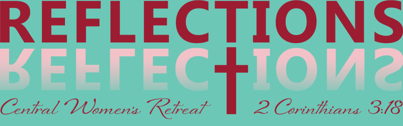Reflections Women's Retreat
