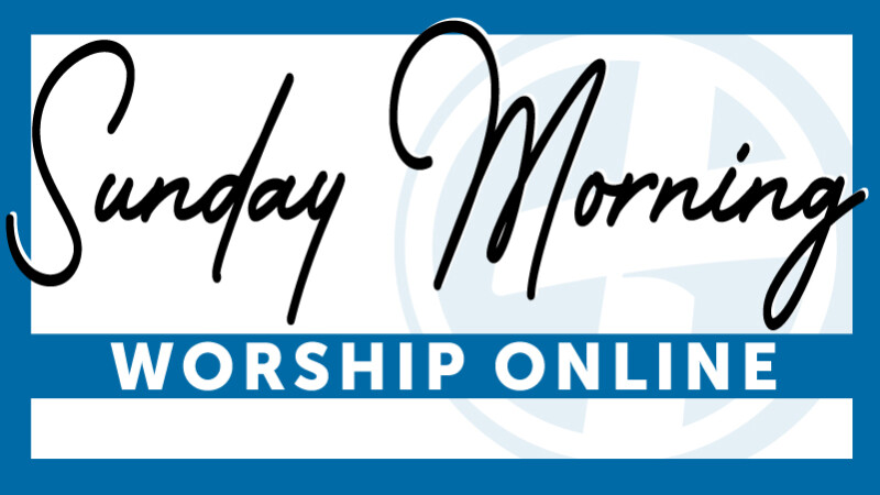Sunday Worship Online