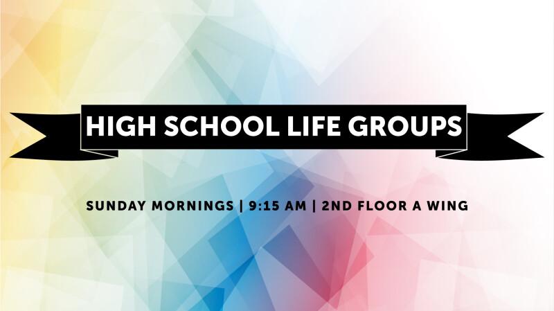 High School Life Groups