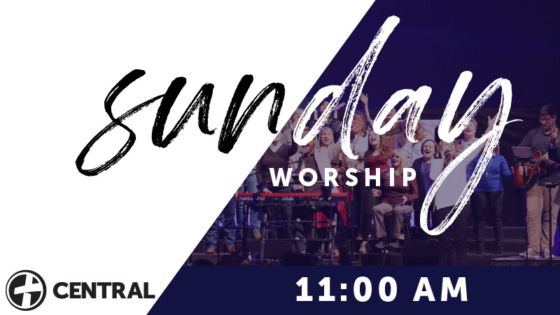 Sunday 11:00 Worship