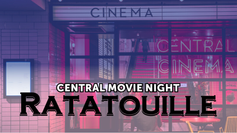 Central Movie Night - Ratatouille