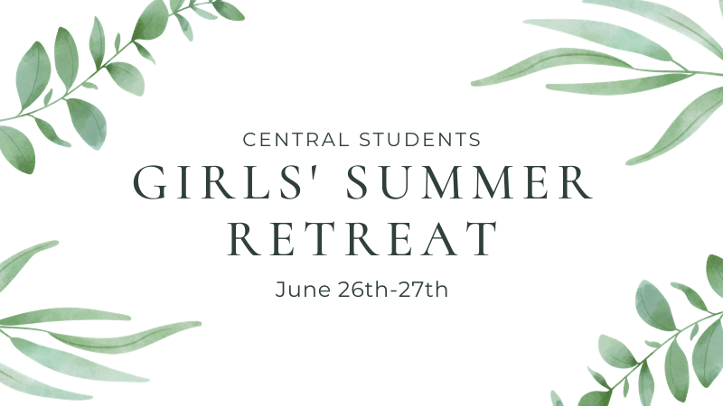 Girls' Summer Retreat