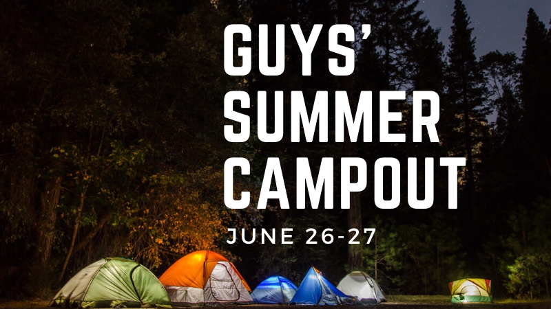 Guys' Summer Campout