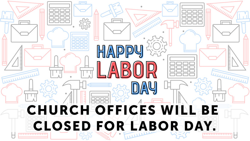 Offices closed - Labor Day
