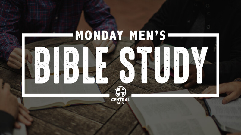 Monday Men's Bible Study