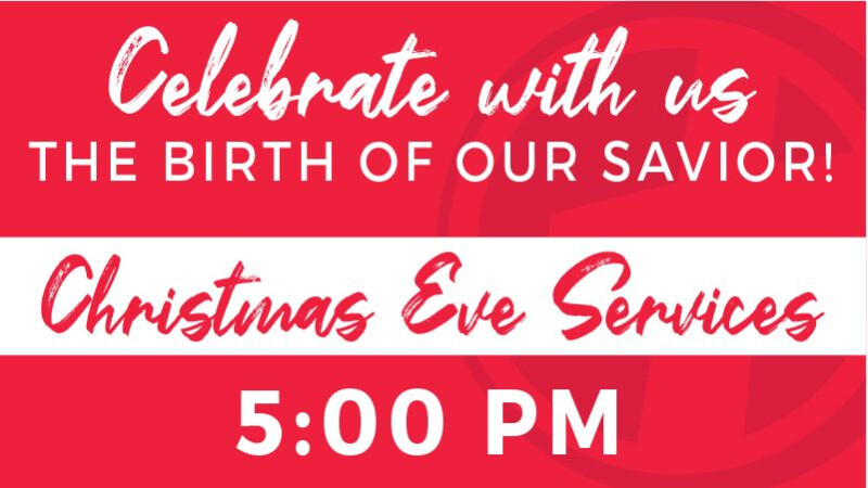 Christmas Eve Service - 5:00pm
