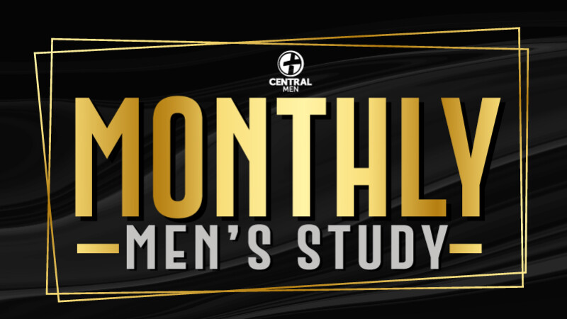 Monthly Men's Study