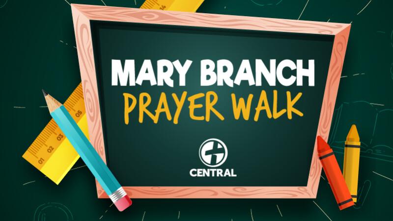 Mary Branch Prayer Walk