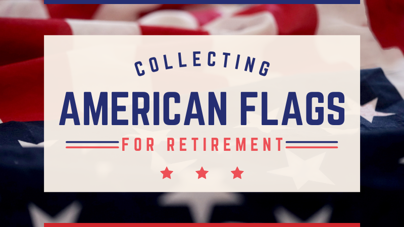 Flag Retirement Collection
